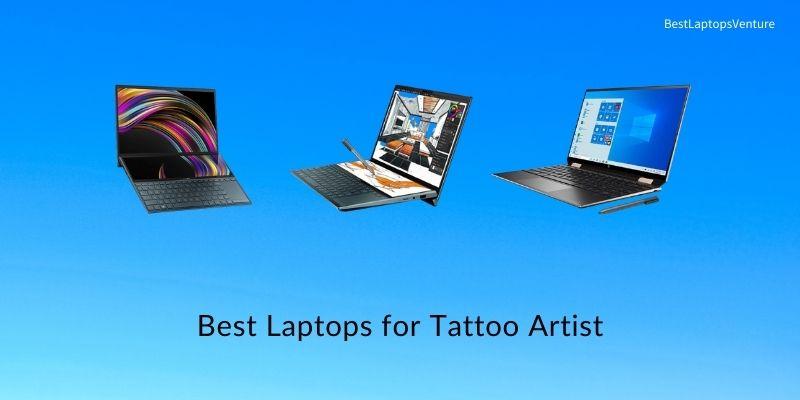 Best laptops for Tattoo Artist
