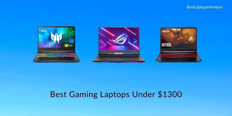 Best Gaming Laptops Under $1300